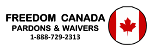 Freedom Canada Pardons and Waivers